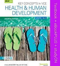 Key Concepts in VCE Health and Human Development Units 1 & 2 4E & eBookPLUS + StudyOn VCE Health and Human Development Units 1 and 2