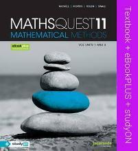 Maths Quest 11 Mathematical Methods VCE Units 1 and 2 & eBookPLUS + StudyOn VCE Mathematical Methods Units 1 and 2