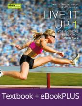 Live it Up 1 VCE Units 1 and 2 Ebookplus & Print + Studyon VCE Physical Education Units 1 and 2