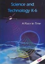 T/Kit Science and Technology (Years K - 6) Stage 1: A Place in Time