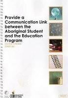 TA011 Provide a Communication Link Between the Aboriginal Student and the Education Program