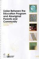 Liaise Between the Education Program and Aboriginal Parents and Community