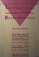 Invitations to Responsibility : The Therapeutic Engagement of Men Who are Violent and Abusive