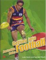 Getting into Australian Rules Football Macmillan Library