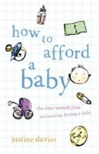 How to Afford a Baby