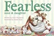 Fearless: Sons and Daughter