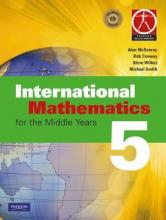 International Mathematics for the Middle Years 5