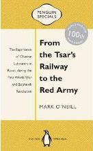 From the Tsar's Railway to the Red Army