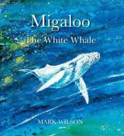 Migaloo, the White Whale