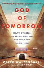 God of Tomorrow: How to Change the World by Loving Nobodies, Somebodies and Everybody in Between
