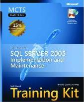 Microsoft SQL Server 2005 Implementation and Maintenance