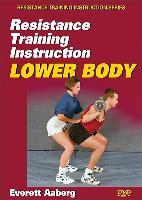 Resistance Training Instruction: Lower Body