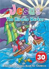 Jesus the Miracle Worker Sticker Book