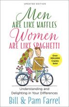 Men Are Like Waffles-Women Are Like Spaghetti