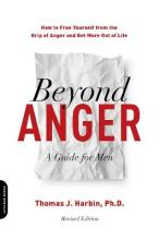 Beyond Anger: A Guide for Men (Revised)
