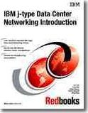 IBM J-type Data Center Networking Introduction