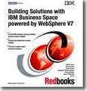 Building Solutions With IBM Business Space Powered by Websphere V7