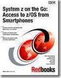 System Z on the Go: Accessing Z/Os from Smartphones
