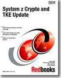 System Z Crypto and Tke Update