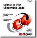 Sybase to DB2 Conversion Guide
