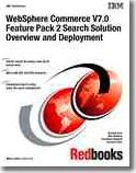 Websphere Commerce V7.0 Feature Pack 2 Search Solution Overview and Deployment