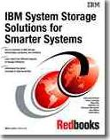 IBM System Storage Solutions for Smarter Systems