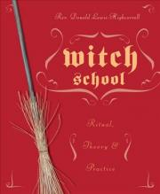 Witch School Ritual, Theory, and Practice