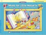 Music for Little Mozarts Music Workbook, Bk 3