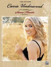 Carrie Underwood -- Some Hearts