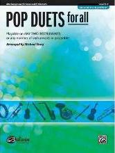 Pop Duets for All: Alto Saxophone/E-Flat Saxes and E-Flat Clarinets, Level 1-4
