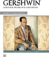 Gershwin: Complete Works for Solo Piano