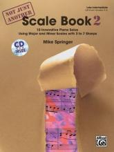 Not Just Another Scale Book, Bk 2