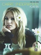 Carrie Underwood -- Play on