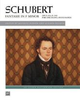 Schubert: Fantasie in F Minor, Opus 103; D. 940