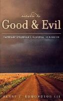 Return to Good and Evil
