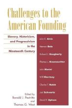 Challenges to the American Founding