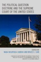 The Political Question Doctrine and the Supreme Court of the United States