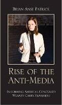 Rise of the Anti-Media