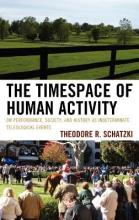 The Timespace of Human Activity