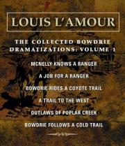 The Collected Bowdrie: Dramatizations v. 1