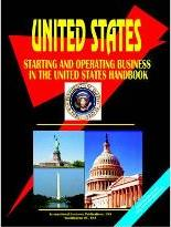 Starting and Operating International Business in the Us Handbook