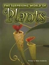 The Surprising World of Plants