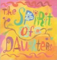 The Spirit of Daughters