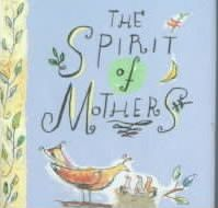 The Spirit of Mothers