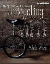 The Complete Book of Unicycling 2nd Edition