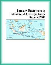 Forestry Equipment in Indonesia