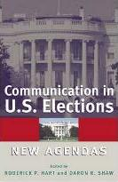 Communication in U.S. Elections