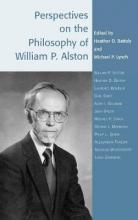 Perspectives on the Philosophy of William P. Alston