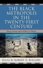 The Black Metropolis in the Twenty-First Century