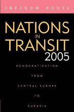 Nations in Transit 2005 2005